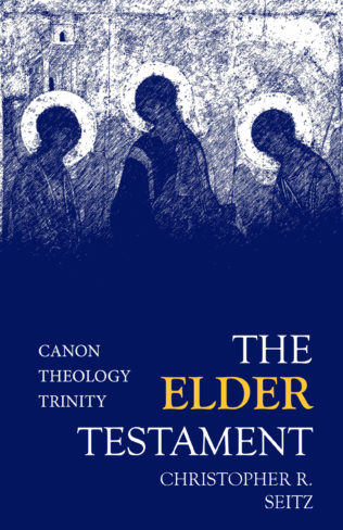 Book Review: The Elder Testament by Christopher Seitz
