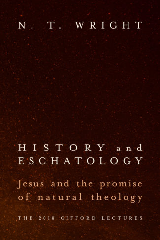 "N.T. Wright's ""History and Eschatology"" wins a PROSE Award"