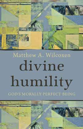 "Review of Wilcoxen's ""Divine Humility"" in Christian Century"