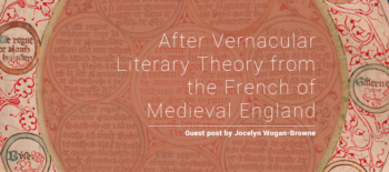 After Vernacular Literary Theory from the French of Medieval England