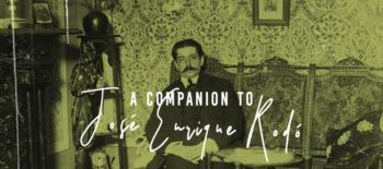 A Companion to José Enrique Rodó