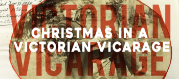 Christmas in a Victorian Vicarage