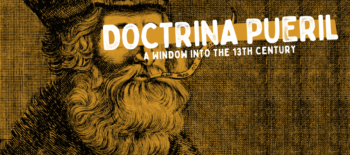 Doctrina pueril: a window into the 13th century