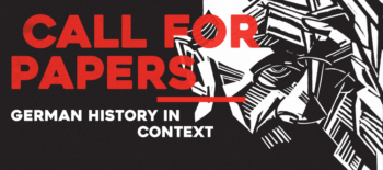 Call for Papers: German History in Context
