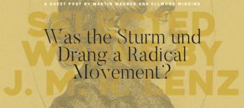 Was the Sturm und Drang a Radical Movement?
