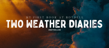 My First Book at Boydell: Two Weather Diaries