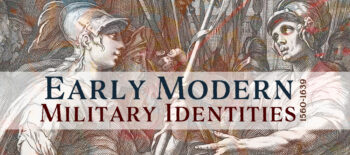 The figure of the soldier: Early Modern Military Identities, 1560-1639