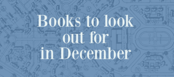 Books to Look Out for in December 2019