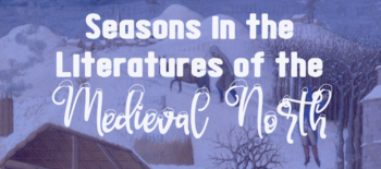 Seasons in the Literatures of the Medieval North