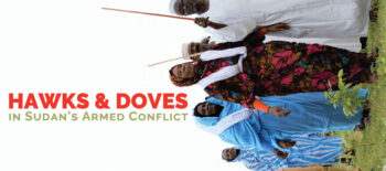 Hawks and Doves in Sudan's Armed Conflict