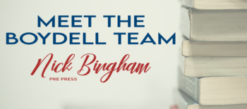 Meet the Boydell Team: Nick Bingham