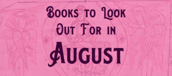 Books to Look Out for in August 2020