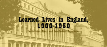 Learned Lives in England, 1900-1950