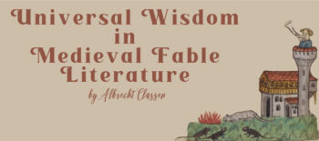 Universal Wisdom in Medieval Fable Literature