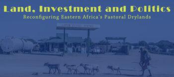 Land, Investment & Politics