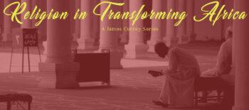 Religion in Transforming Africa