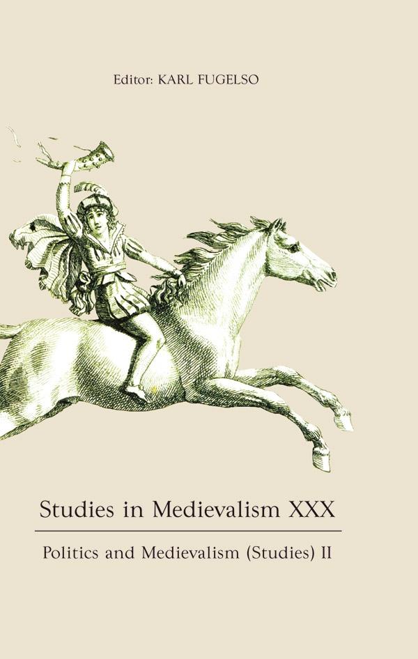 Studies in Medievalism XXXPolitics and Medievalism (Studies) II