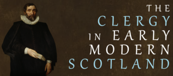 The Clergy in Early Modern Scotland