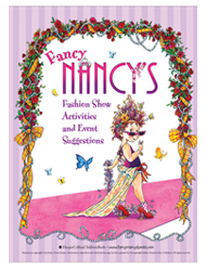 Host a Fancy Nancy fashion show. Fancy Nancy: Let's Get Fancy Together!