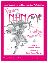 Produce a perfectly posh tea party. Fancy Nancy: Bonjour, Butterfly