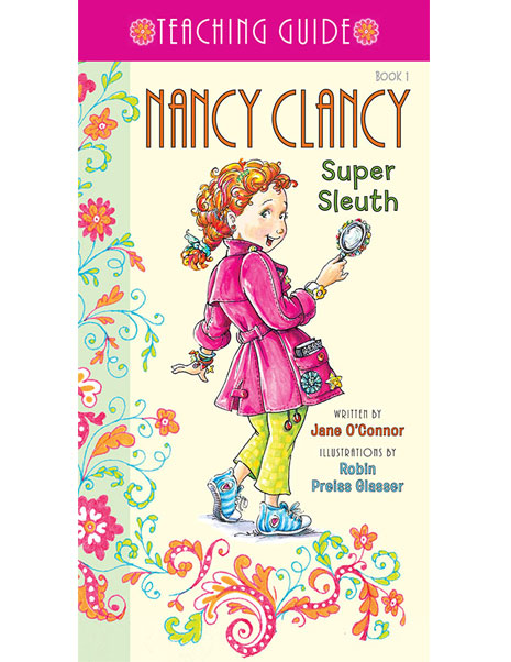 Nancy Clancy, Super Sleuth – Printable Teaching Guide