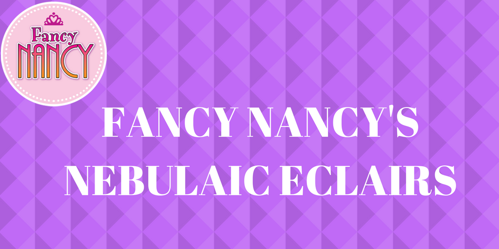 FANCY-NANCYS-NEBULAIC-ECLAIRS-Twitter