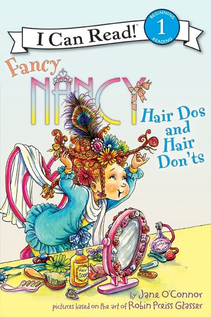 Fancy Nancy: Hair Dos and Hair Don'ts Cover
