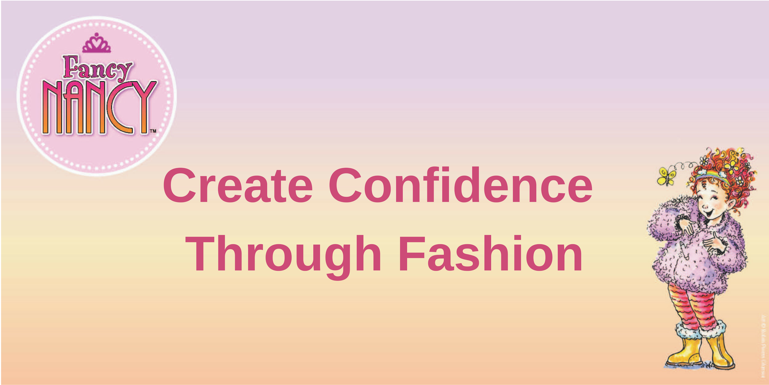 Create Confidence Through Fashion with Fancy Nancy
