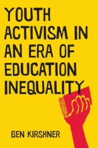 Youth Activism in an Era of Education Inequality