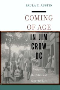 Coming of Age in Jim Crow DC