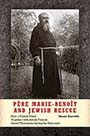 Pere Marie Benoit and Jewish Rescue