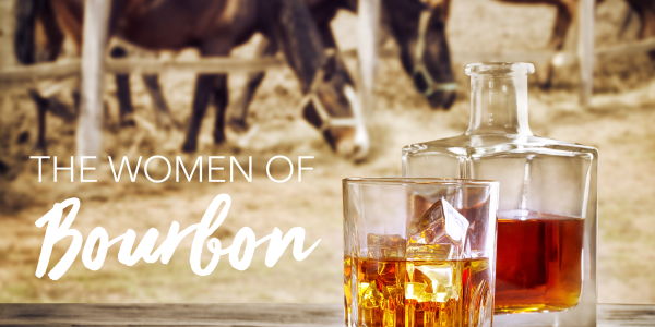 The Women of Bourbon