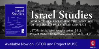 Word Crimes: A Closer Look at Israel Studies 24.2