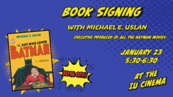 The Boy Who Loved Batman, Michael E. Uslan Book Signing