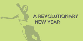 Your Revolutionary New Year