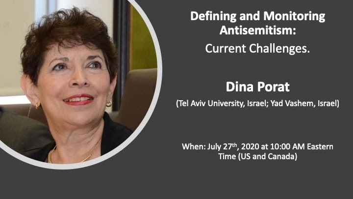 Dina Porat: Defining and Monitoring Antisemitism: Current Challenges
