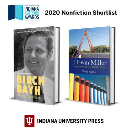 Birch Bayh and J. Irwin Miller authors make the shortlist for the 2020 Indiana Authors Awards