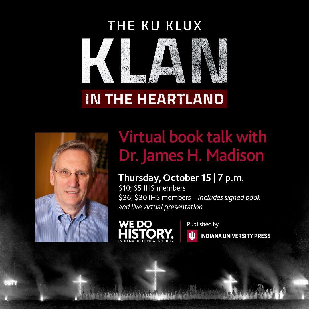 The Ku Klux Klan in the Heartland a virtual book talk with Dr. James H. Madison