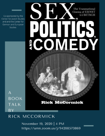 Book talk on Sex, Politics, and Comedy: The Transnational Cinema of Ernst Lubitsch
