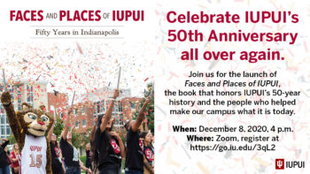 Virtual Book Launch for Faces & Places of IUPUI: 50 Years in Indianapolis