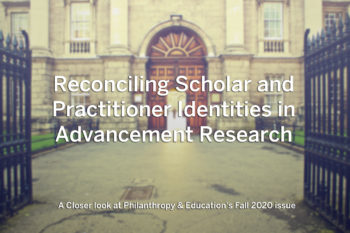Reconciling scholar and practitioner identities in advancement research: A closer look