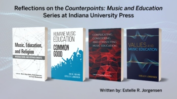 Reflections on the Counterpoints: Music and Education Series at Indiana University Press