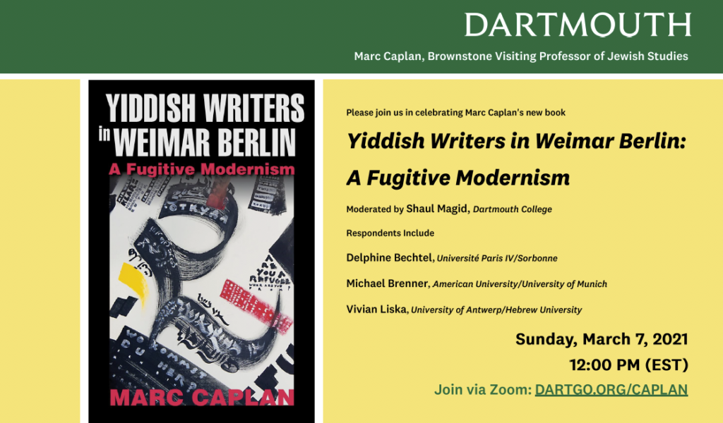 Yiddish Writers in Weimar Berlin: A Fugitive Modernism