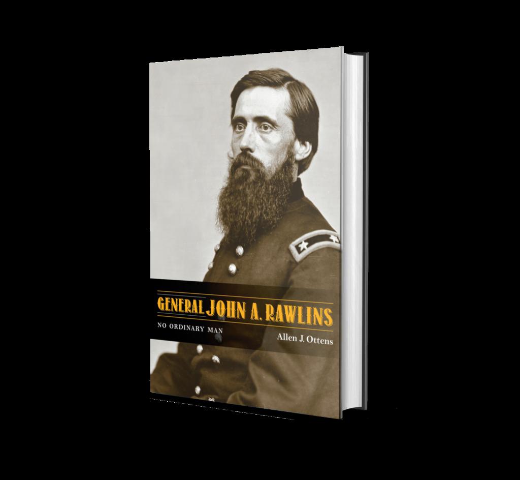Cover of  Download/Print Leaflet  General John A. Rawlins: No Ordinary Man