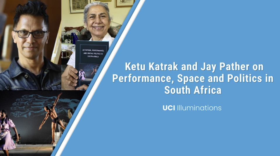 Ketu Katrak and Jay Pather on Performance, Space and Politics in South Africa