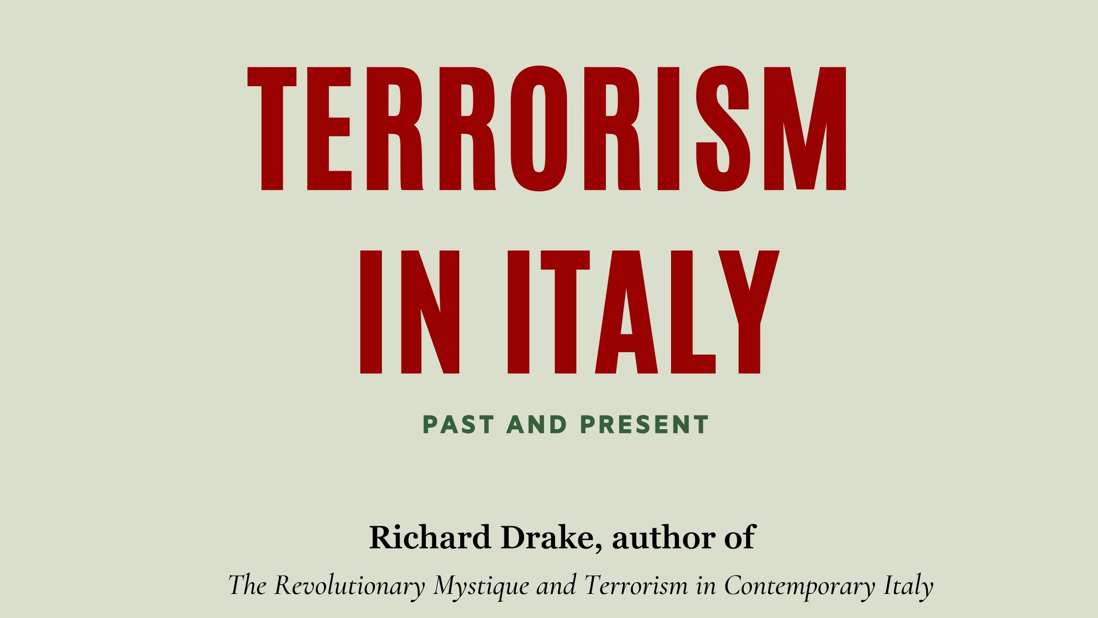 Terrorism in Italy: Past and Present