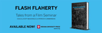 Book Launch for FLASH FLAHERTY: TALES FROM A FILM SEMINAR