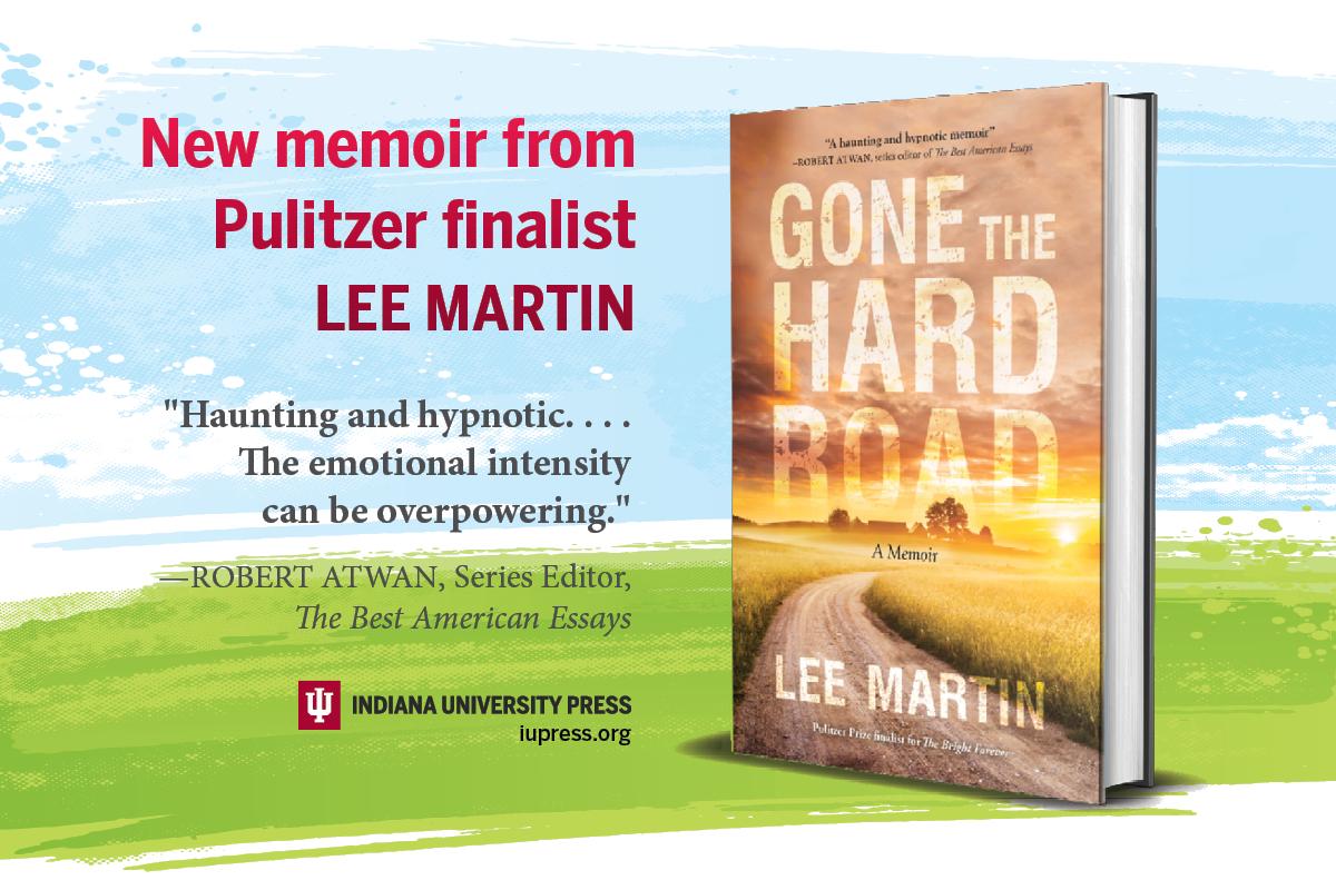 A new memoir from Pulitzer finalist Lee Martin