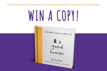 Win a Copy! Bee a Good Human by Ali Beckman