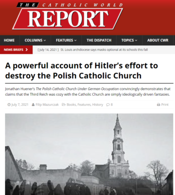 The Polish Catholic Church under German Occupation featured in The Catholic World Report